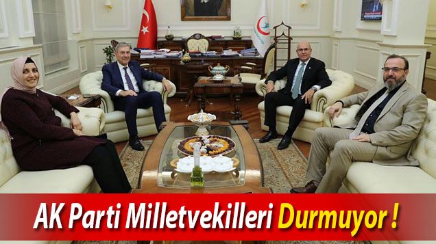 AK Parti Milletvekilleri Durmuyor !