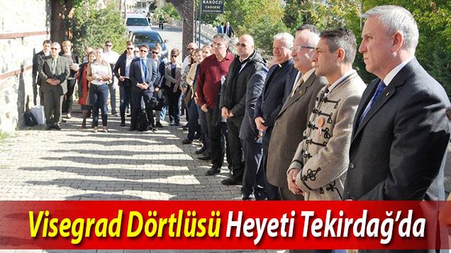 Visegrad Dörtlüsü Heyeti Tekirdağ'da